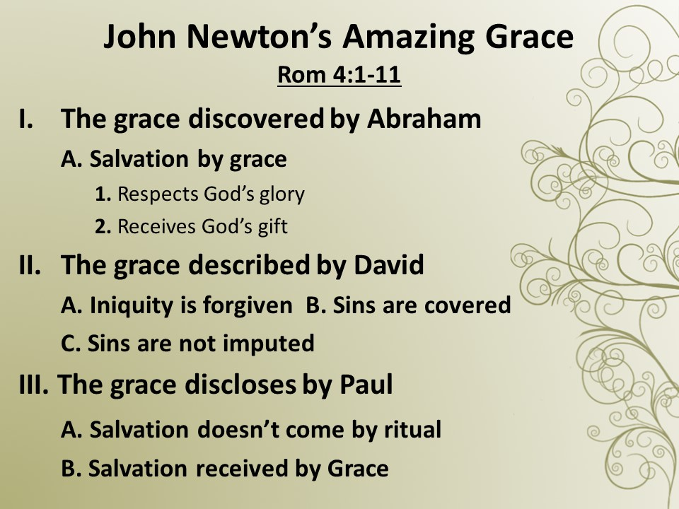 John Newton's Amazing Grace - Pleasant Hill Baptist
